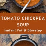 Pinterest image for Tomato Chickpea Soup - long pin 1.