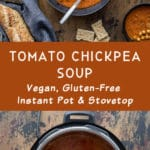 Pinterest image for Tomato Chickpea Soup - long pin 2.