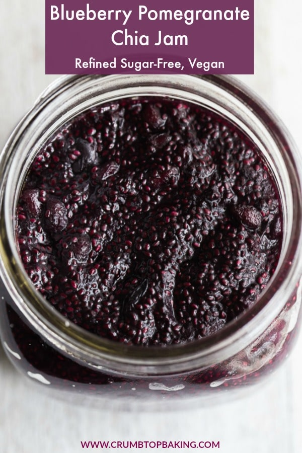 Pinterest image for Blueberry Pomegranate Chia Jam.