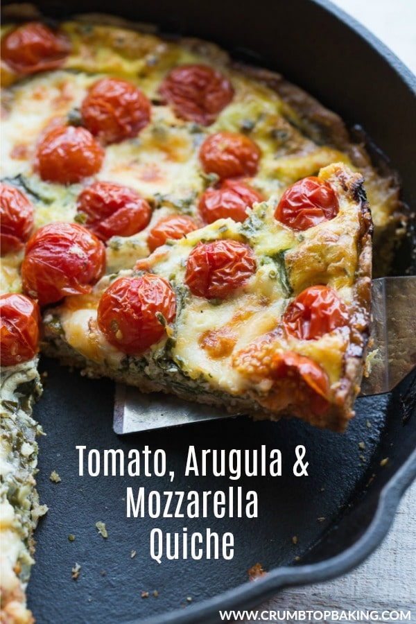 Pinterest image for Tomato, Arugula and Mozzarella Quiche.