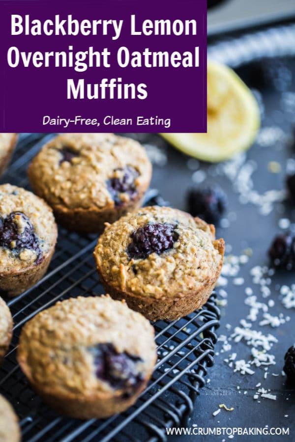 Pinterest image for Blackberry Lemon Overnight Oatmeal Muffins.