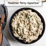 Pinterest image for Vegan Mushroom Spinach Dip.