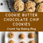 Pinterest image for Cookie Butter Chocolate Chip Cookies - long pin 1.