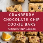 Pinterest image for Cranberry Chocolate Chip Cookie Bars - long pin 2.