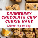 Pinterest image for Cranberry Chocolate Chip Cookie Bars - long pin 1.