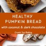 Pinterest image for Healthy Pumpkin Bread - long pin 2.