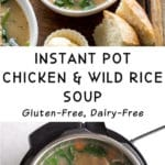 Pinterest image for Instant Pot Chicken and Wild Rice Soup - long pin.