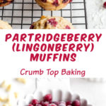 Pinterest image for Partridgeberry (Lingonberry) Muffins - long pin.
