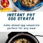 Pinterest image for Instant Pot Egg Strata - long pin 1.