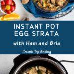 Pinterest image for Instant Pot Egg Strata - long pin 2.