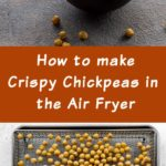 Pinterest image for Air Fryer Chickpeas - long pin 2.