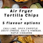 Pinterest image for Air Fryer Tortilla Chips - long pin 3.