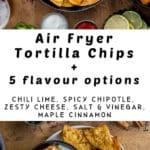 Pinterest image for Air Fryer Tortilla Chips - long pin 3.