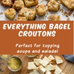 Pinterest image for Everything Bagel Croutons - long pin 2.
