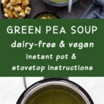 Pinterest image for Green Pea Soup - long pin 1.