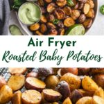 Pinterest image for Air Fryer Roasted Baby Potatoes (collage image).