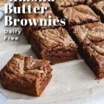 Pinterest image for Salted Almond Butter Brownies - pin 6.