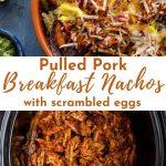 Pinterest image for Pulled Pork Breakfast Nachos - Pin 3.