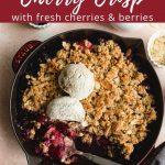 Pinterest image for Cherry Almond Crisp - pin 2.