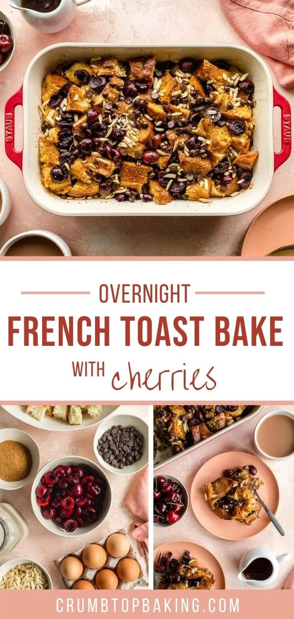 Pinterest image for overnight french toast bake with cherries - long pin.