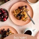 Pinterest image for overnight french toast casserole with cherries - short pin.