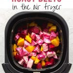 Pinterest image for How to Roast Beets in the Air Fryer - short pin.