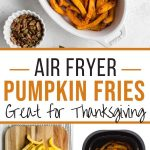 Pinterest image for Air Fryer Pumpkin Fries - long pin 2.