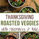 Pinterest image for Thanksgiving roasted veggies - long pin.