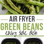 Pinterest image for Air Fryer Green Beans - long pin.