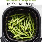 Pinterest image for Air Fryer Green Beans - short pin 2.