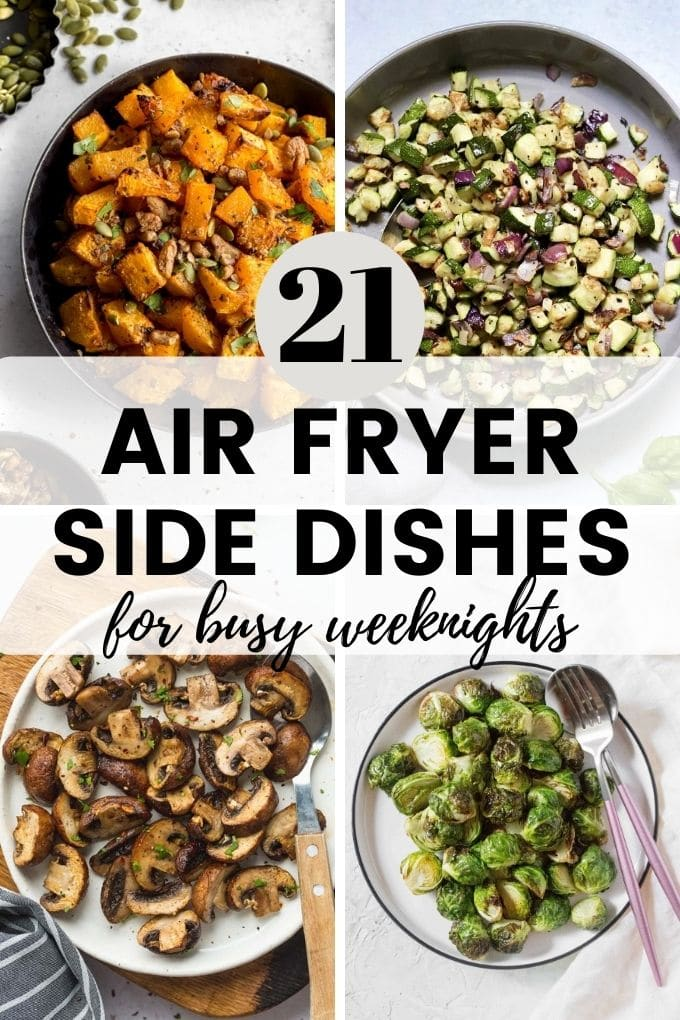 Collage of images for air fryer side dishes.
