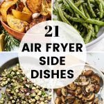 Pinterest image for 21 Air Fryer Side Dishes - short pin 2.