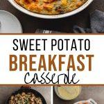 Pinterest image for Sweet Potato Breakfast Casserole - long pin 3.