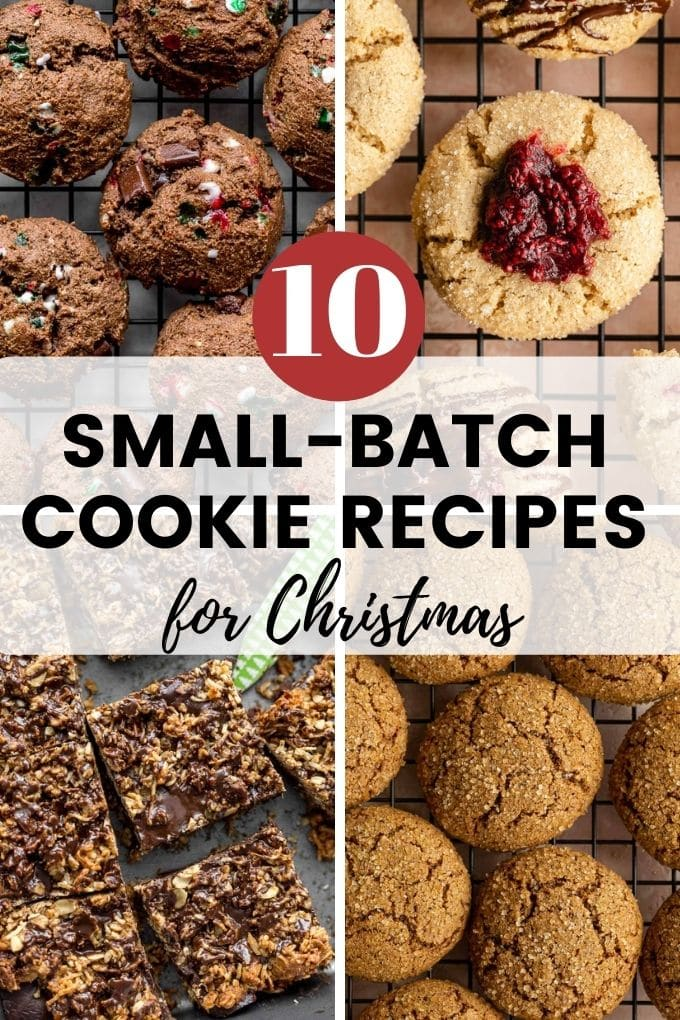 """Collage of 4 images with the text overlay """"Small-Batch Cookie Recipes for Christmas""""."""
