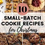 Pinterest image for Small Batch Cookie Recipes for Christmas - pin 3.