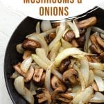 Pinterest image for Air Fryer Mushrooms and Onions - pin 2.