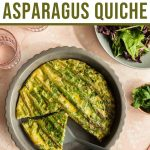 Pinterest image for a crustless asparagus quiche in a pie plate with pieces being removed.