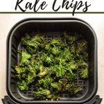 Pinterest image for air fryer kale chips.